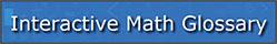 Interactive Math Glossary Button